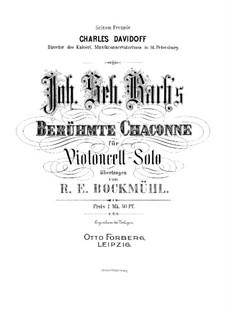 Partita for Violin No.2 in D Minor, BWV 1004: Chaconne. Arrangement for cello by Johann Sebastian Bach