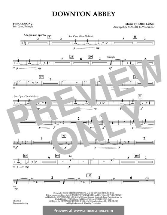 Downton Abbey (Theme): Percussion 2 part by John Lunn