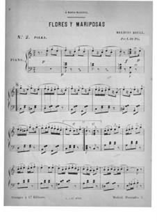 Flores y Mariposas. Polka No.2: Flores y Mariposas. Polka No.2 by Melecio Brull