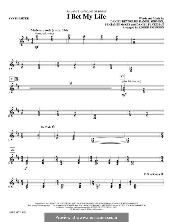 I Bet My Life (Imagine Dragons): Synthesizer part by Benjamin McKee, Daniel Reynolds, Daniel Sermon, Daniel Platzman