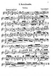 Suite No.3 in G Minor, BWV 808: Sarabande. Version for violin and piano by A. Wilhelmj – solo part by Johann Sebastian Bach