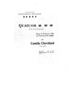 String Quartet in D Flat Major, Op.16: String Quartet in D Flat Major by Camille Chevillard