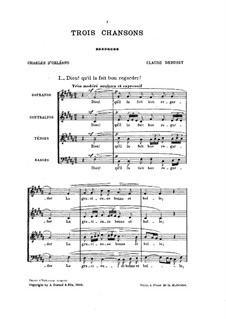 Three Songs, L.92: Complete set by Claude Debussy