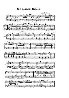 Six Pastoral Dances: Six Pastoral Dances by Ludwig van Beethoven