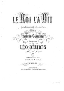 Le roi l'a dit (The King Has Spoken): Piano score by Léo Delibes