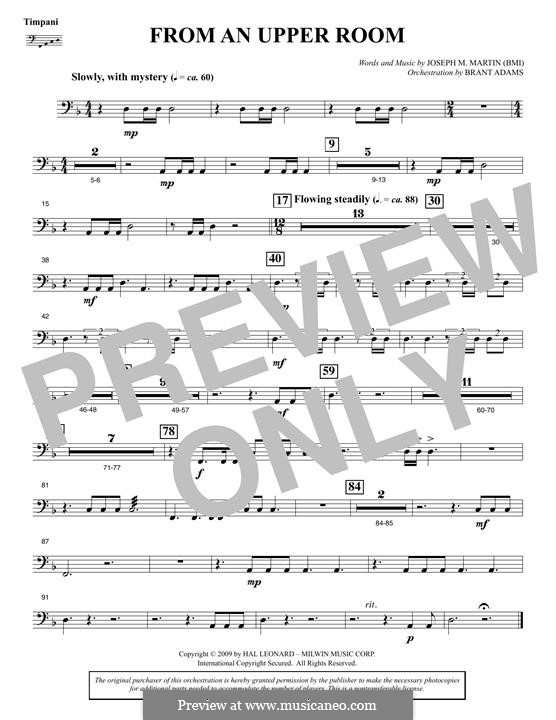 From An Upper Room (from Lenten Sketches): Timpani part by Joseph M. Martin