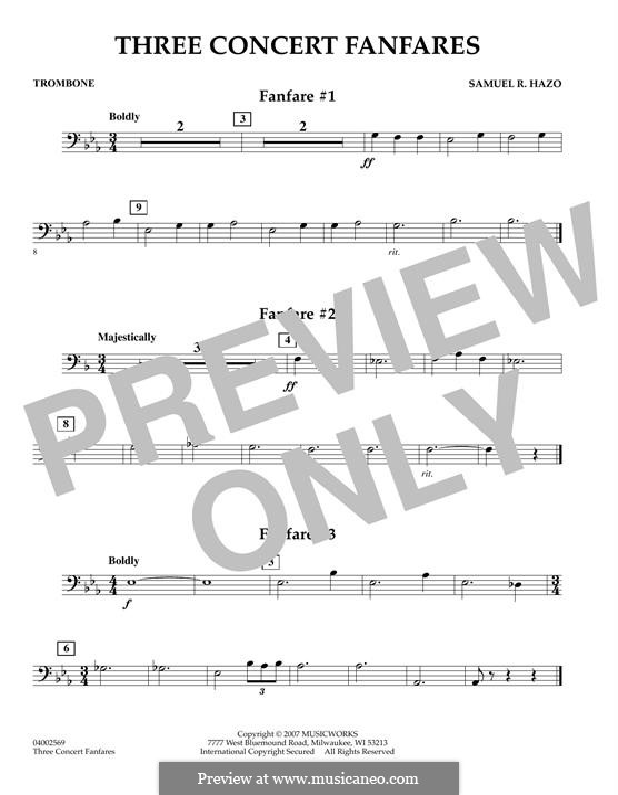 Three Concert Fanfares: Trombone part by Samuel R. Hazo