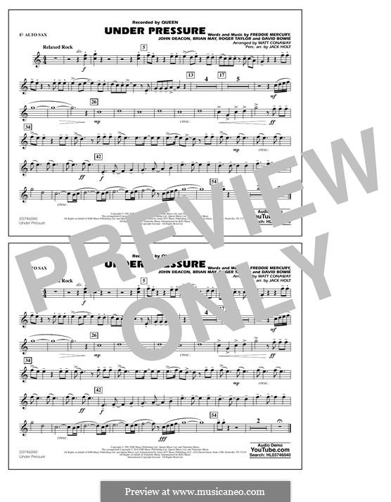 Under Pressure (arr. Matt Conaway): Eb Alto Sax part by Brian May, David Bowie, Freddie Mercury, John Deacon, Roger Taylor