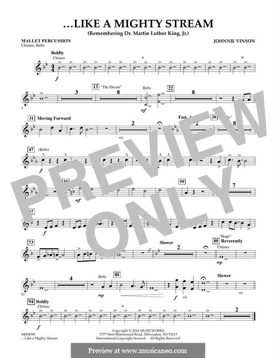 Like a Mighty Stream (for Concert Band and Narrator): Mallet Percussion part by Johnnie Vinson