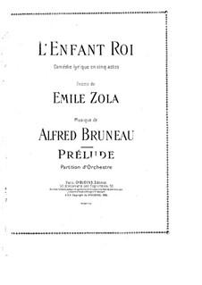 L'enfant roi: Prélude by Alfred Bruneau