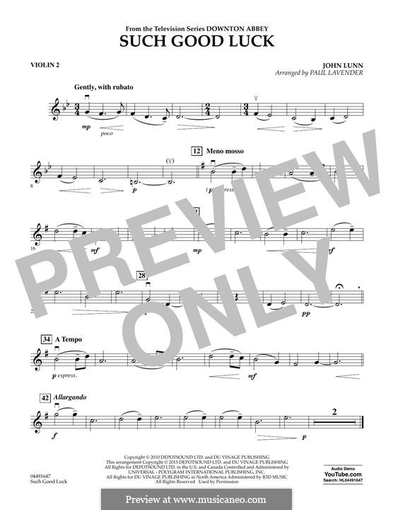 Such Good Luck (from Downton Abbey): Violin 2 part by John Lunn