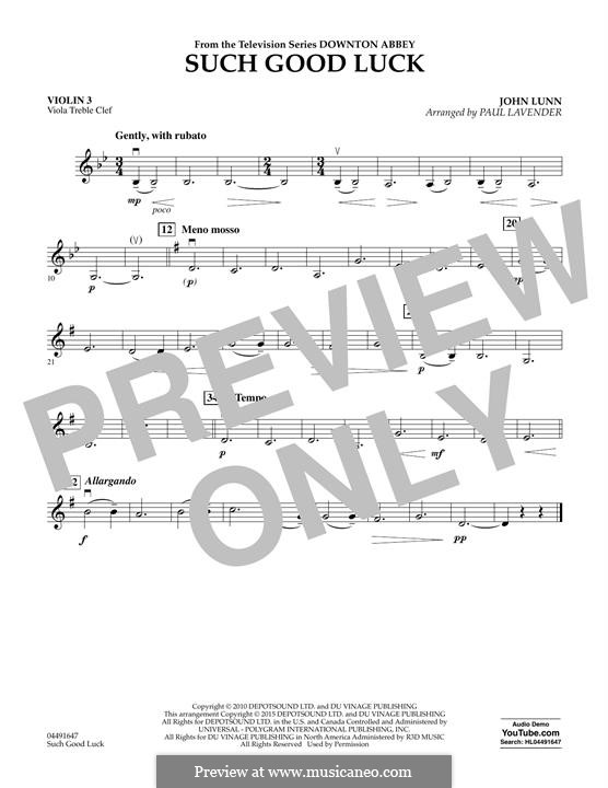 Such Good Luck (from Downton Abbey): Violin 3 (Viola T.C.) part by John Lunn
