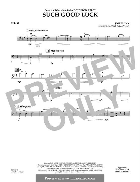 Such Good Luck (from Downton Abbey): Cello part by John Lunn