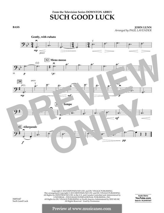 Such Good Luck (from Downton Abbey): String Bass part by John Lunn
