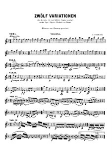 Twelve Variations on Theme from 'The Marriage of Figaro' by Mozart: For violin by Ludwig van Beethoven