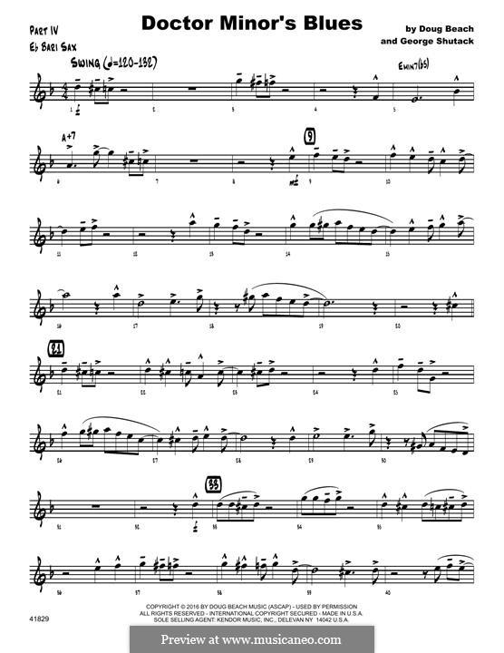 Doctor Minor's Blues: Eb Baritone Saxophone part by Doug Beach, George Shutack
