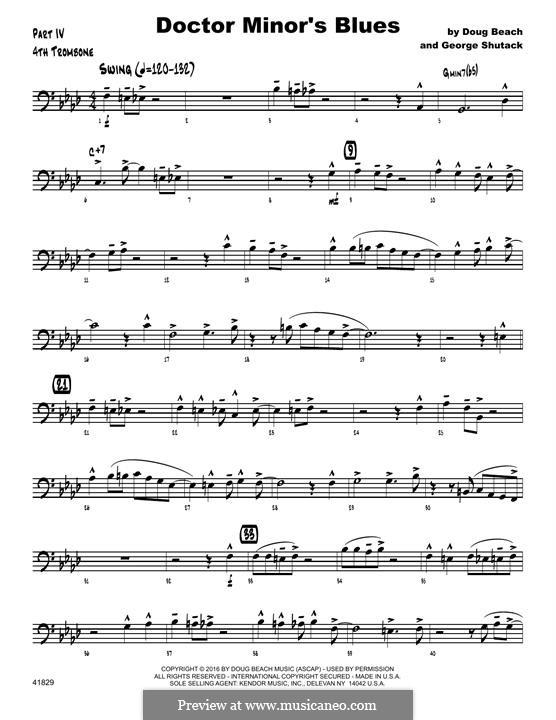 Doctor Minor's Blues: 4th Trombone part by Doug Beach, George Shutack
