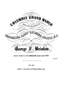 Columbia Grand March: Columbia Grand March by George Frederick Bristow