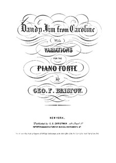 Dandy Jim from Caroline with Variations: Dandy Jim from Caroline with Variations by George Frederick Bristow