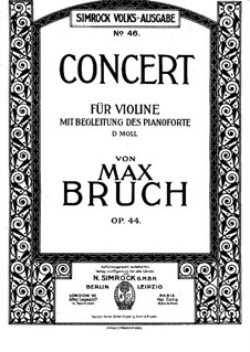 Violin Concerto No.2 in D Minor, Op.44: Arrangement for violin and piano by Max Bruch