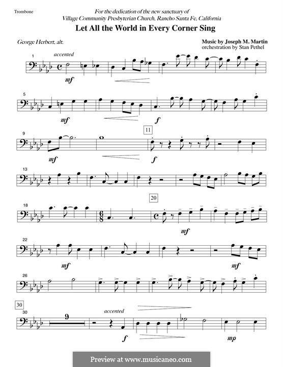 Let All the World in Every Corner Sing: Trombone part by Joseph M. Martin