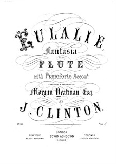 Eulalie. Fantasia for Flute and Piano, Op.118: Eulalie. Fantasia for Flute and Piano by John Clinton