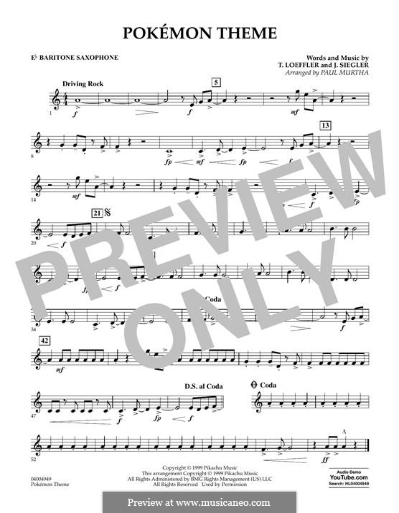 Pokemon Theme (arr. Paul Murtha): Eb Baritone Saxophone part by J. Siegler, T. Loeffler