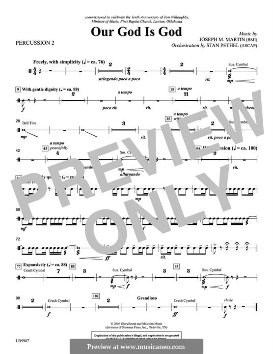 Our God Is God: Percussion 2 part by Joseph M. Martin