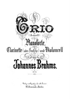 Trio for Clarinet, Cello and Piano, Op.114: Full score, Parts by Johannes Brahms