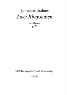 Two Rhapsodies, Op.79: Complete set by Johannes Brahms