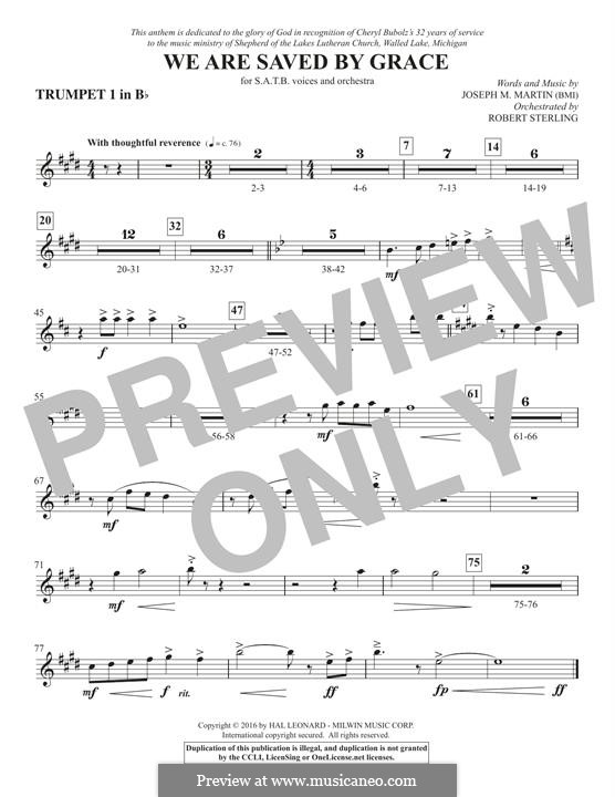 We Are Saved by Grace: Bb Trumpet 1 part by Joseph M. Martin