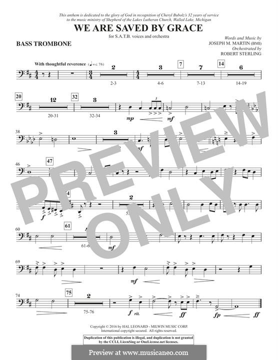 We Are Saved by Grace: Bass Trombone part by Joseph M. Martin