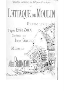 L'attaque du moulin (The Attack on the Mill): L'attaque du moulin (The Attack on the Mill) by Alfred Bruneau