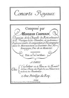 Quatre concerts royaux: Complete set by François Couperin