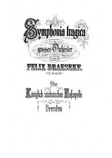 Symphony No.3 'Tragica', Op.40: Movement I. Full Score by Felix Draeseke