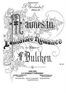M'aimes-tu. Fantasia-Romance for Piano, Op.109: M'aimes-tu. Fantasia-Romance for Piano by Ferdinand Dulcken