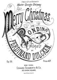 Merry Christmas. Rondino for Piano, Op.131: Merry Christmas. Rondino for Piano by Ferdinand Dulcken