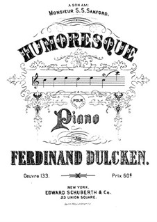 Humoresque for Piano, Op.133: Humoresque for Piano by Ferdinand Dulcken