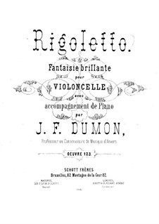 Rigoletto. Fantasia Brilliant for Cello and Piano, Op.123: Score by Jean-François Dumon