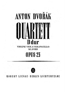 Piano Quartet No.1 in D Major, B.53 Op.23: Full score, parts by Antonín Dvořák