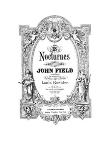 Nocturnes for Piano: Complete set (Edited by L. Köhler) by John Field