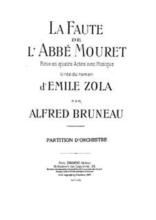 La faute de l'abbé Mouret: La faute de l'abbé Mouret by Alfred Bruneau
