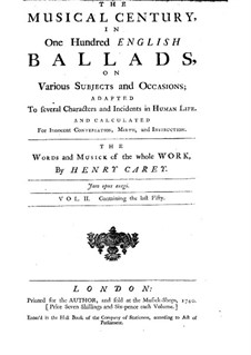 The Musical Century, in One Hundred English Ballads: Volume II by Henry Carey