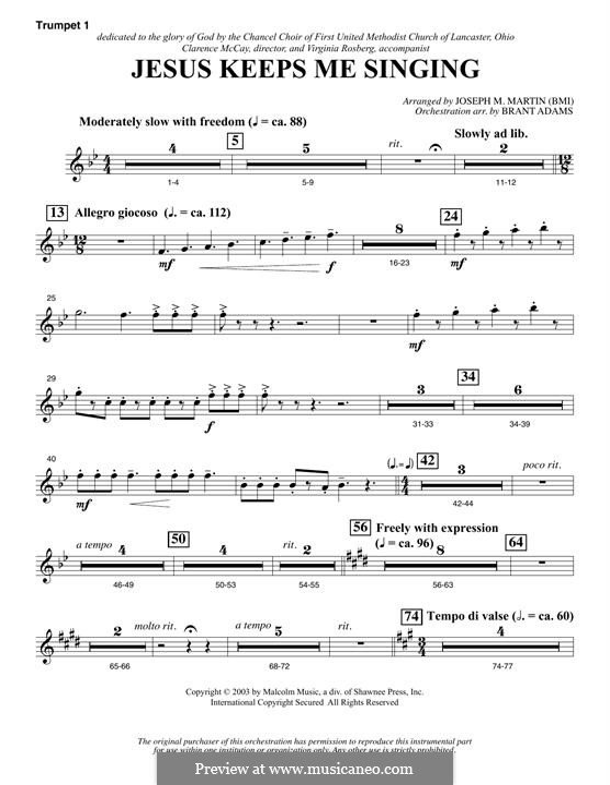 Jesus Keeps Me Singing: Bb Trumpet 1 part by Joseph M. Martin