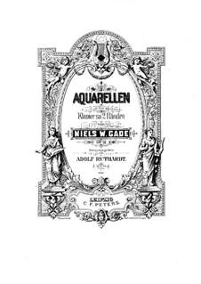 Aquarelles, Op.19: Complete set by Niels Wilhelm Gade