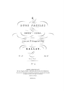 Three Easy Duos for Two French Horns, Op.41: Three Easy Duos for Two French Horns by Jacques François Gallay