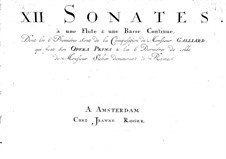 Sonatas for Flute and Basso Continuo, Op.1: Sonatas for Flute and Basso Continuo by Johann Ernst Galliard