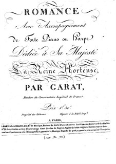 Le Pont de la Veure. Romance for Voice and Piano (or Harp): Le Pont de la Veure. Romance for Voice and Piano (or Harp) by Dominique-Pierre-Jean Garat