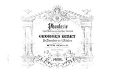 Fantasia on 'Carmen' by Bizet for Piano Four Hands: Fantasia on 'Carmen' by Bizet for Piano Four Hands by Otto Singer
