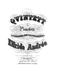Piano Quintet in E Minor: Piano Quintet in E Minor by Elfrida Andrée